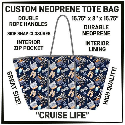 Cruise Life Neoprene Bag