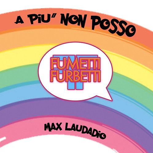 """CD Singolo """"A Più Non Posso"""""""