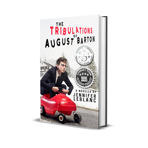 Signed Copy of The Tribulations of August Barton