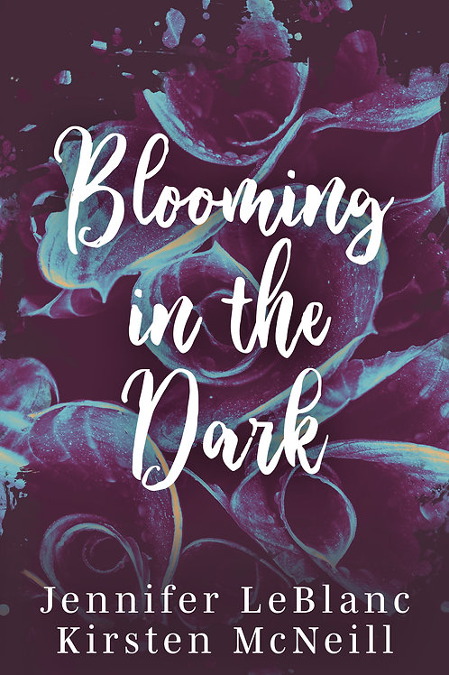 Blooming in the Dark Flawed Copy (Signed)