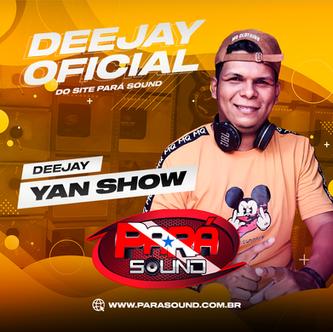 Pará Sound - Dj Oficial Yan Show.png