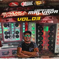 CD - Carretinha Malvada e Carreta Spanka Tímpano
