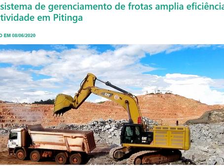 Mineradora divulga notícia de ganhos de produtividade com o sistema gestão de frotas.