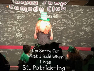 "BLOG: I'm Sorry For What I Said When I Was ""St. Patrick-ing"""