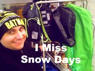 I Miss Snow Days