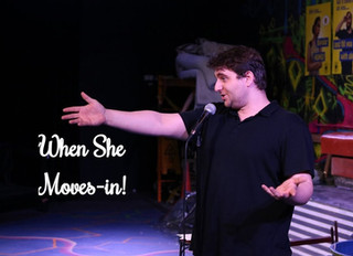 When She Moves-in!