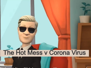 New Episode of Hot Mess tackles the Corona Virus!