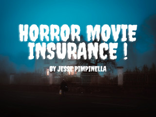 Horror Movie Insurance
