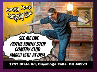 Great Weekend! See me live at The Funny Stop.