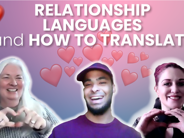Speaking Different Relationship Languages and How to Translate