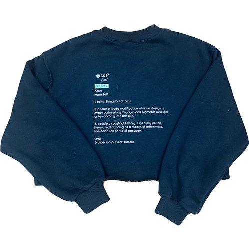 Pre-Order Tatts Crop Sweatshirt