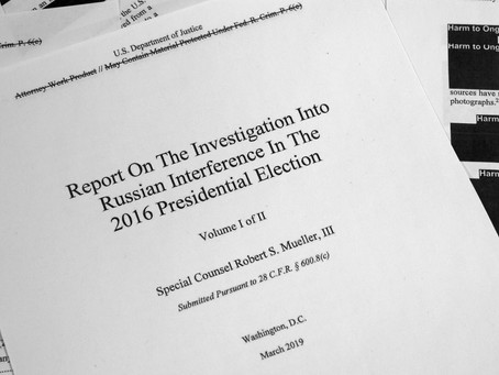 The Mueller Report: A Preliminary Expectoration