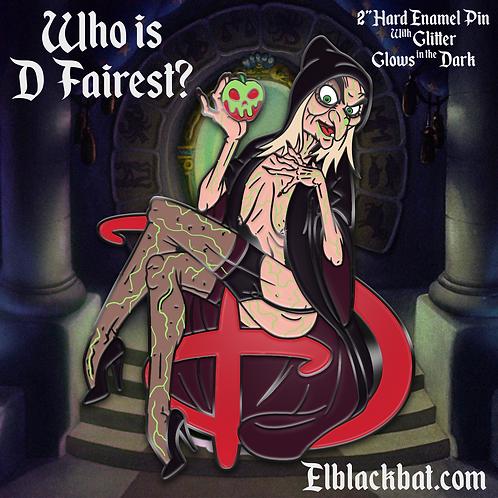 Who is D Fairest?