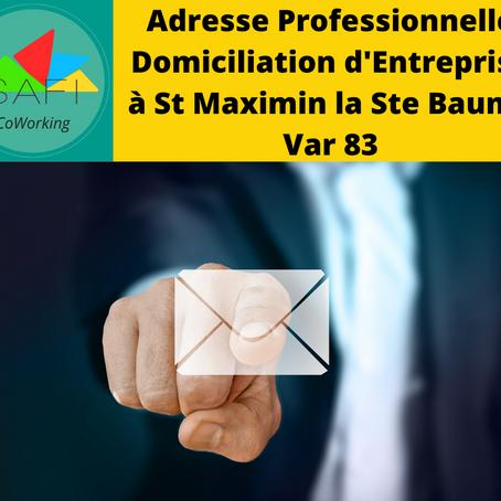 Adresse professionnelle - centre d'affaire et hôtel d'entreprise à Saint Maximin
