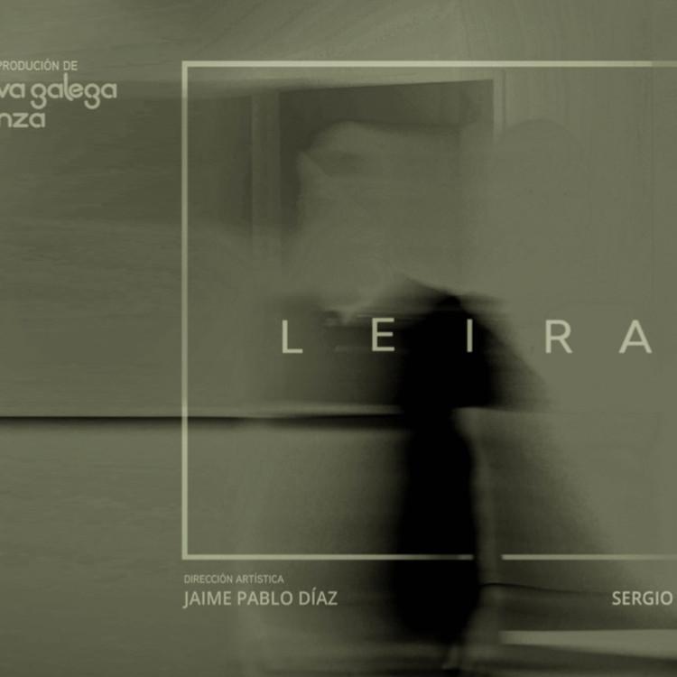 LEIRA // Nova Galega de Danza