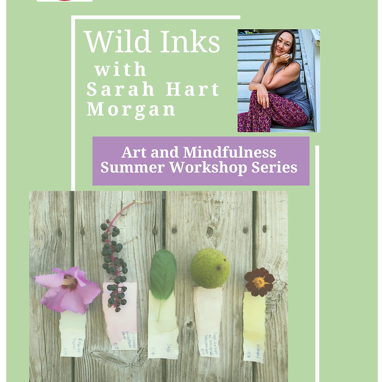 "Art and Mindfulness Workshop Series #1: ""Wild Inks"""