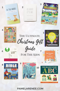 The Ultimate Christmas Gift Guide For Christians // Purposeful and impactful gift ideas that will equip and inspire those in your life to pursue greater intimacy and growth with Jesus. For the Kids // Gospel - reading - booklist - books - son - daughter - child - Christmas presents - intentional holidays - purposeful - prayer - personal growth - spiritual growth - faith | www.pamelarenee.com