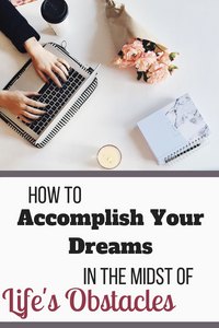 How To Accomplish Your Dreams In The Midst Of Life's Obstacles // Do you struggle with the bits and pieces of life? With having big dreams and grand ideas but a reality and practicalities that hold you back? Here are 4 ways to pursue your vision in the midst of every life circumstances - intentional living - purposeful living - faith - growth - vision - simplicity - motivation - time management - goals