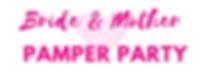 Bride & mother pamper party.png