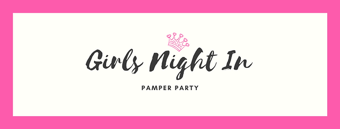 Pamper party - girls night in Cover Bann
