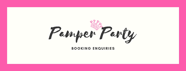Pamper party bookings Banner 2020.png