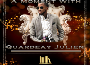 A Moment with...Quardeay Julien