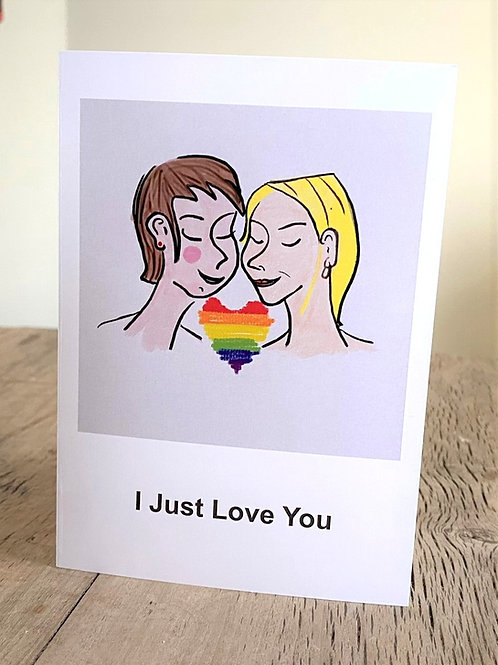 'I Just Love You' Pride Card