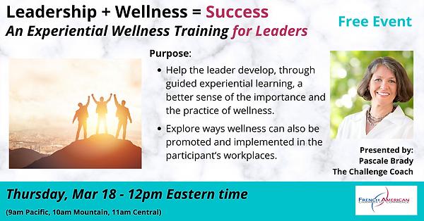 Leadership _ Wellness _ Success - 3-18-2