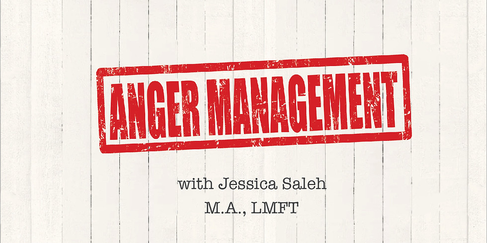 Anger Management Workshop with Jessica Saleh (5 sessions)