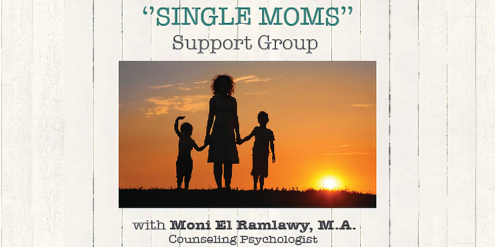 SINGLE MOMS Support Group (4 Sessions)