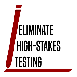 eliminate high stakes testing