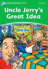 Uncle Jerrys Great Idea.jpg