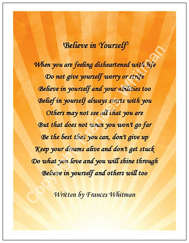 'Believe in Yourself' A Poem witten by Frances Whitman
