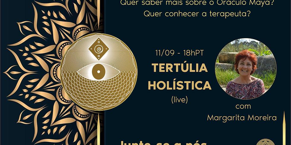 Tertúlia Holística - Oráculo Maya com Margarita Moreira - EVENTO GRATUITO