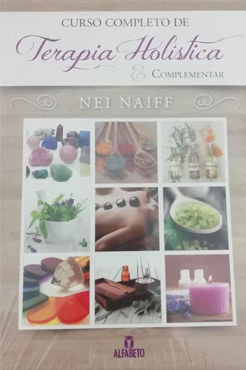 Curso de terapia holística de Nei Naiff