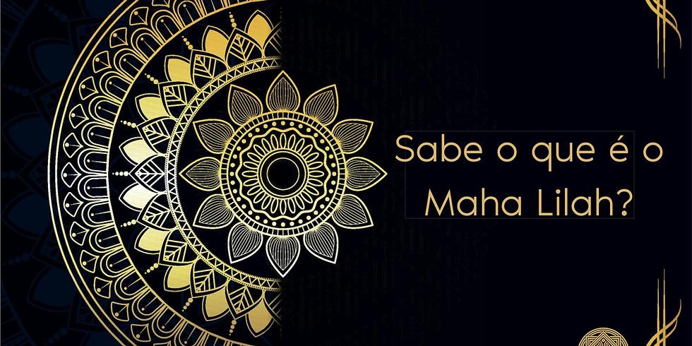 Vivência Maha Lilah