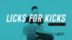 Licks-for-Kicks-thumnail_edited.jpg