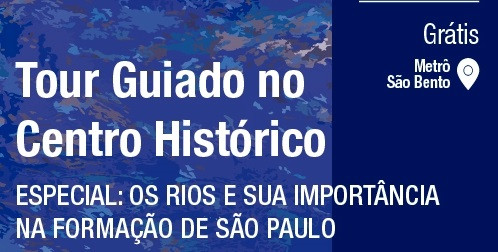 Tour Guiado Rios e Córregos na Construção da SP entra na última semana