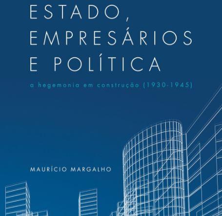 Maurício Margalho lança livro sobre a economia capitalista brasileira de 1930 a 1945