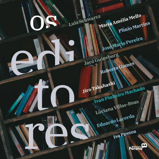 Biblioteca publica livro de entrevistas com editores brasileiros
