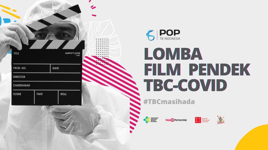 POP TB Indonesia dan STPI Gelar Lomba Film Pendek TBC-COVID 2021 - #TBCmasihada