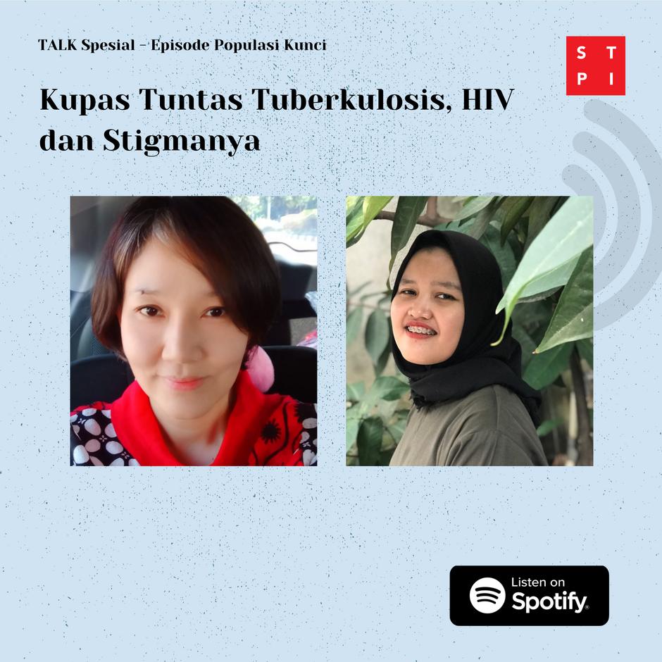 Mengupas Tuntas Tuberkulosis, HIV dan Stigmanya – Apa yang Bisa Kita Lakukan?