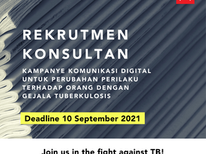 Konsultan Kampanye Komunikasi Digital untuk Perubahan Perilaku Terhadap Orang dengan Gejala TBC