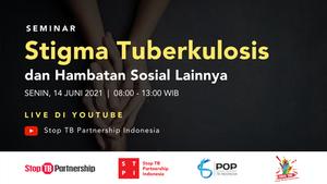 Kawal Kebijakan Stigma Pasien TBC untuk Cegah Celaka di Indonesia