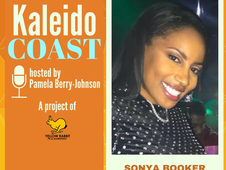 Online fashion mogul Sonya Booker featured in launch of new KaleidoCOAST podcast