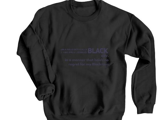 Unapologetically Black-The Crewneck