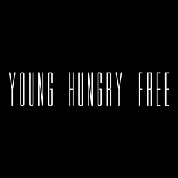 YOUNG HUNGRY FREE