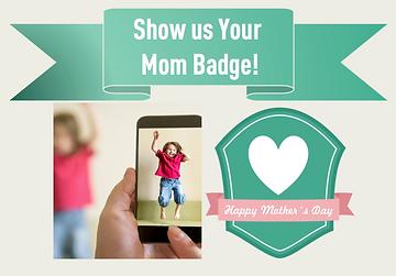 Mom Badge May 21.png