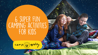 6 Super-Fun Camping Activities For Kids To Really Enjoy