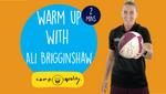 Warming Up With Ali Brigginshaw